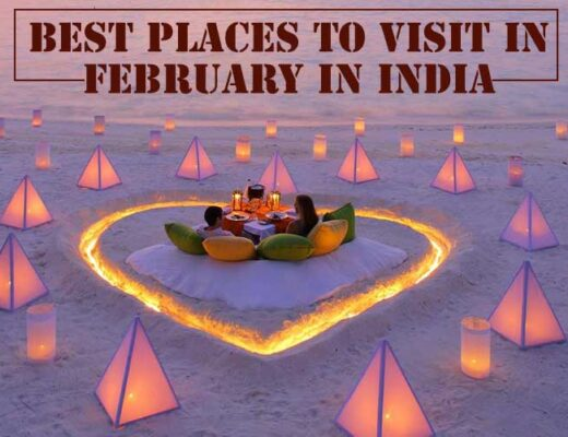 15 Best Places to Visit in February in India for a Blissful Experience