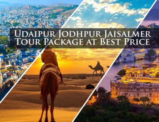 Udaipur Jodhpur Jaisalmer Tour Package at Best Price