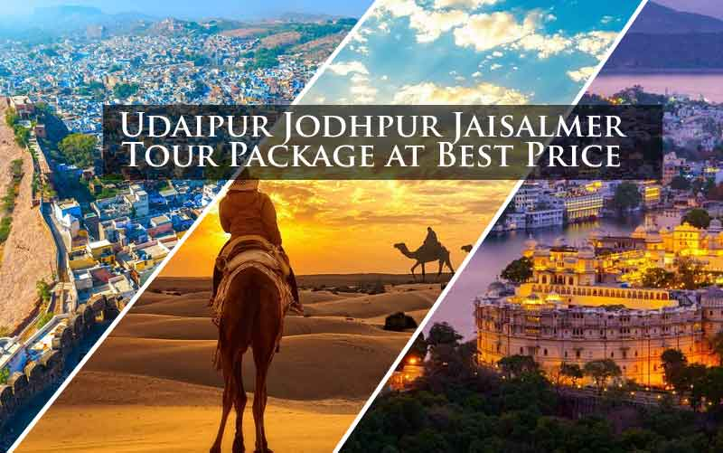Udaipur Jodhpur Jaisalmer Tour Package at Best Price