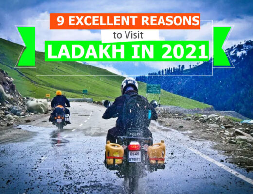 9 Excellent Reasons to Visit Ladakh in 2021