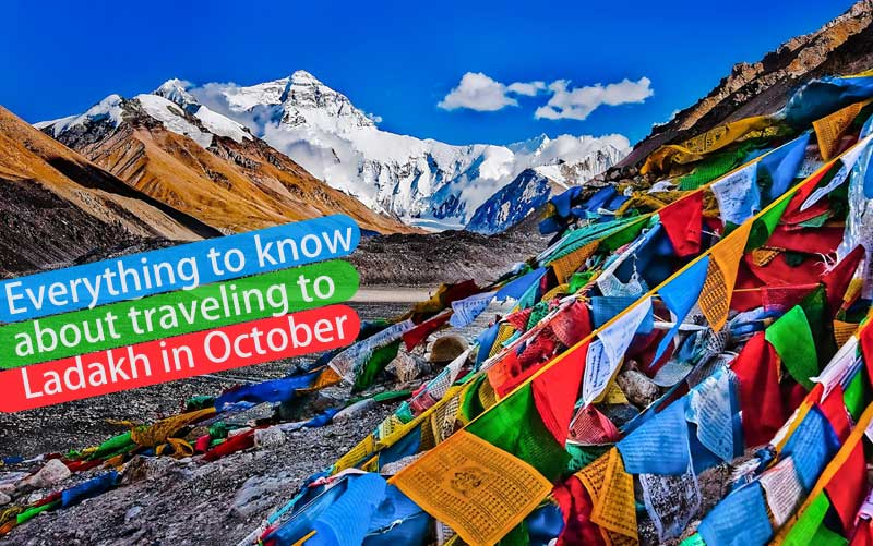 Everything to know about traveling to Ladakh in October