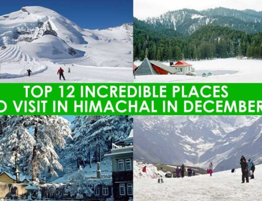 12 Best Places to Visit in Himachal in December