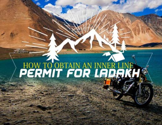 How to Obtain an Inner Line Permit for Ladakh