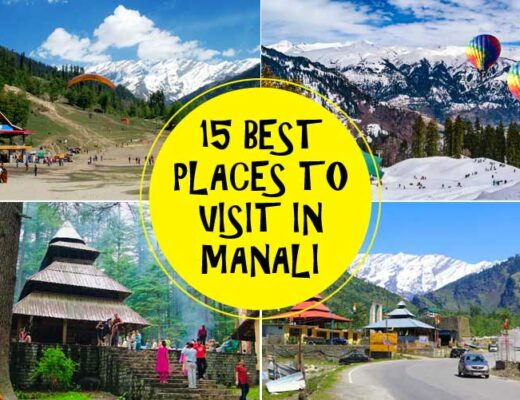 15 Best Places to Visit in Manali for an Enthralling Experience