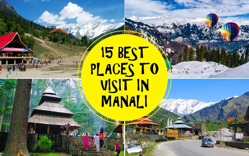 15 Best Places to Visit in Manali