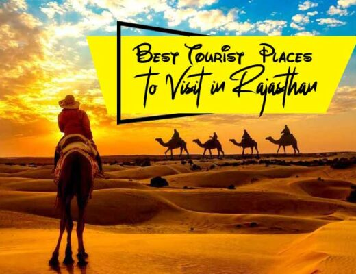 10 Best Tourist Places to Visit in Rajasthan