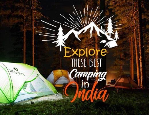 Explore These Best Camping Sites in India to Treat Your Eyes