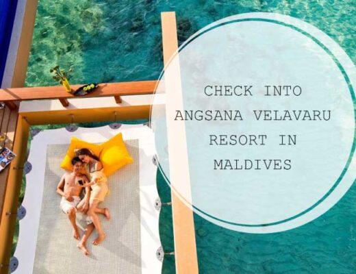 Check into Angsana Velavaru Resort in Maldives