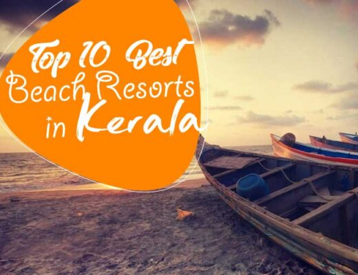 10 Best Beach Resorts in Kerala for Your Romantic Vacation