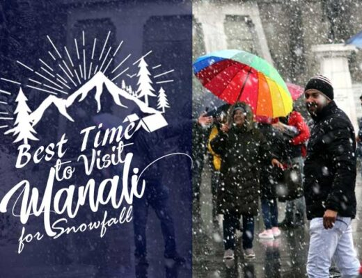 Best Time to Visit Manali for Snowfall