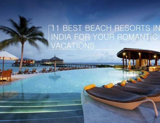 11 Best Beach Resorts in India for your Romantic Vacations
