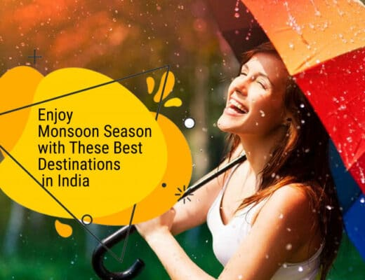 Enjoy Monsoon Season with These Best Destinations in India