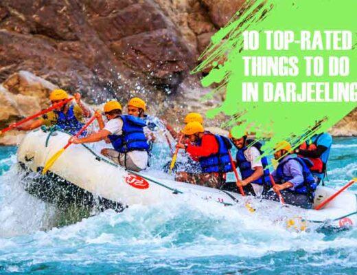 10 Top-Rated Things to do in Darjeeling