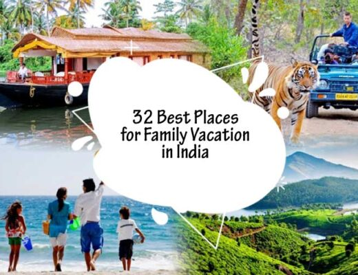 32 Best Places for Family Vacation in India